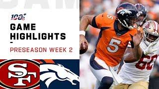 49ers vs. Broncos Preseason Week 2 Highlights   NFL 2019