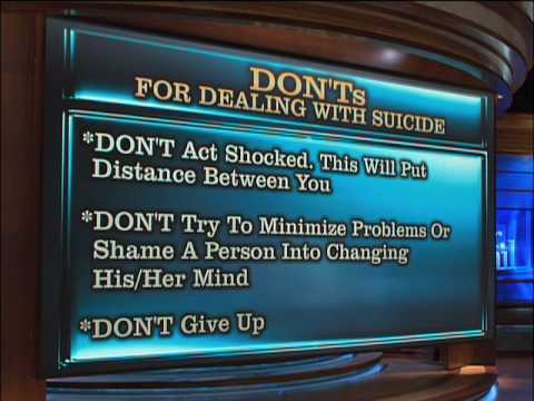 Learn the Dos and Don'ts for Dealing with Suicide