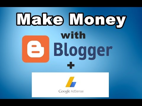 How to Make Money With Blogger and Adsense For Beginners (In Hindi)