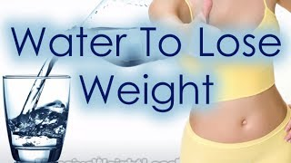 How Much Water To Drink To Lose Weight Hd