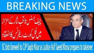 SC bids farewell to CJP Saqib Nisar as Justice Asif Saeed Khosa prepares to takeover