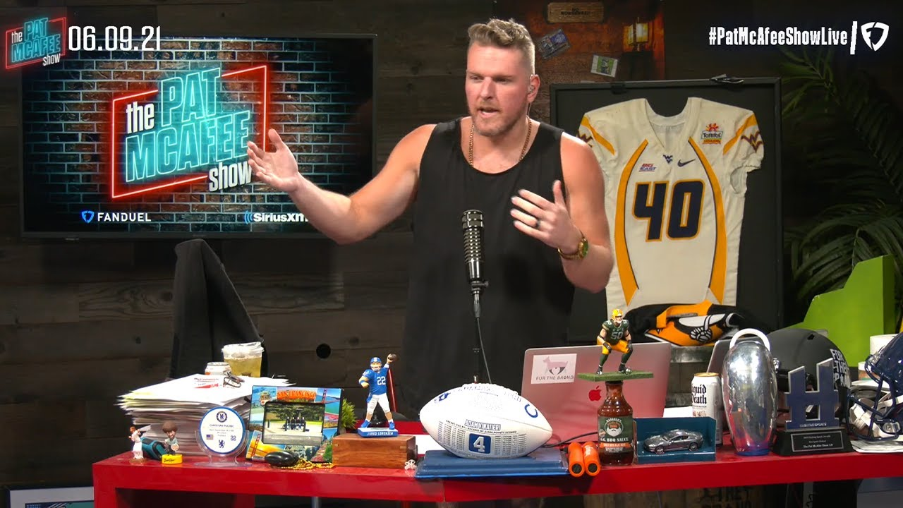 The Pat McAfee Show | Wednesday June 9th, 2021