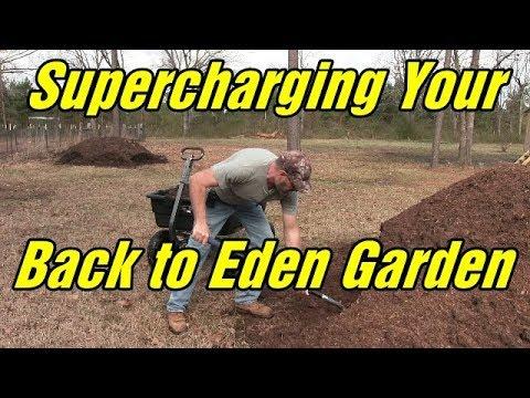 Back to Eden garden - Supercharging your garden