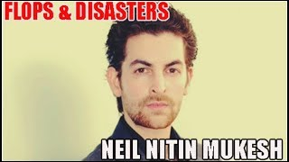 Neil Nitin Mukesh Flop Films List : Biggest Bollywood Flops & Disasters 🎥 🎬
