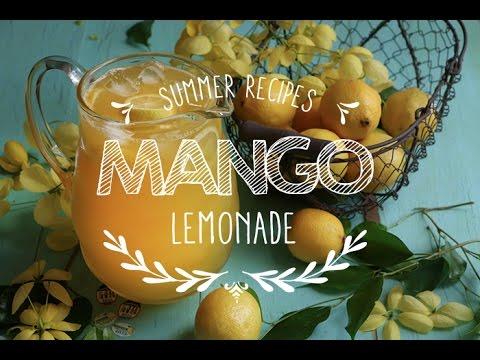 How to make Mango lemonade Summer Recipes