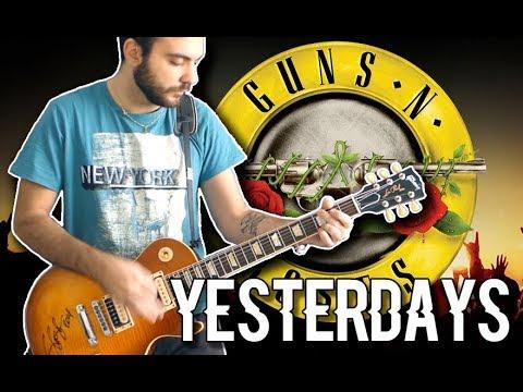 Yesterdays - Full Instrumental Cover (Guns N Roses)