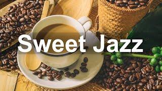 Sweet Jazz Music - Sunshine Jazz and Bossa Nova Cafe for Positive Day