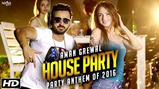 House Party || Aman Grewal || G Skillz || Party Anthem Of 2016 || Latest Punjabi Dj Songs