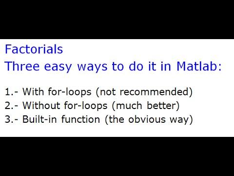 Code factorials in Matlab