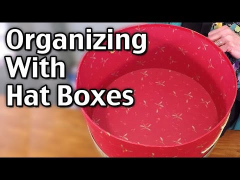 Organizing With Hat Boxes - Hat Box Storage