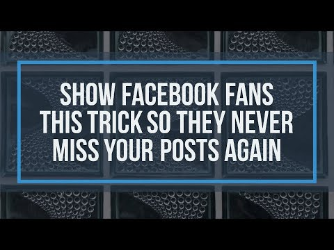 Show Facebook fans this trick so they never miss your posts again