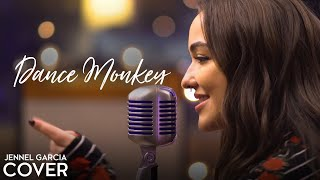 Dance Monkey - Tones and I (Jennel Garcia Acoustic Cover)   Dance Monkey Cover