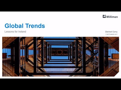 Milliman Breakfast Briefing: Global trends - Lessons for Ireland