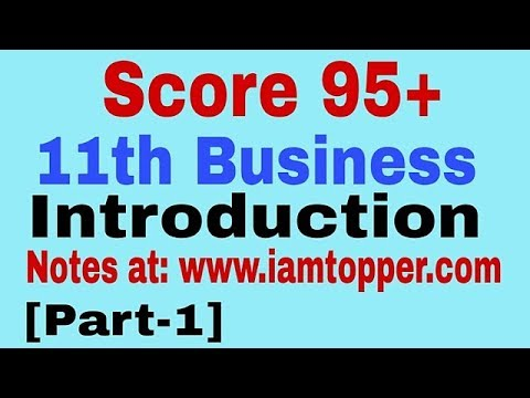 Introduction Class 11th Business study