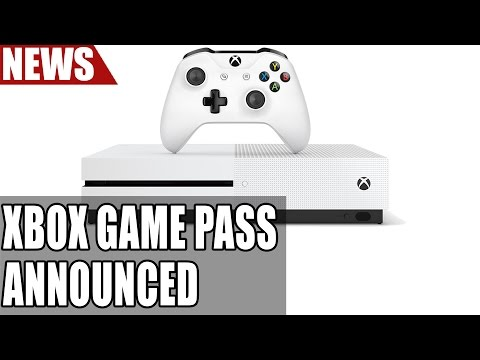 Xbox Game Pass Announced for Xbox One | Netflix Style Gaming