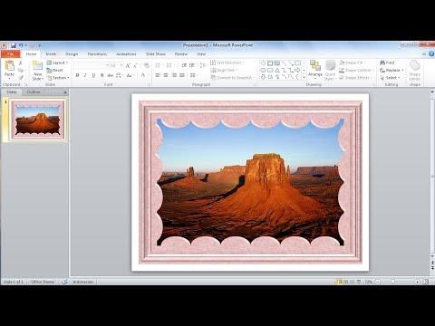 Tutorial powerpoint 2010 |Cara membuat bingkai foto anda sendiri di Microsoft PowerPoint