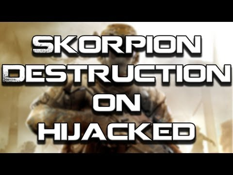 Black Ops 2 | Skorpion Destruction on Hijacked