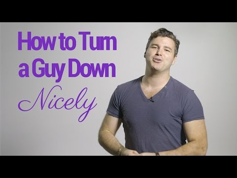 How to Turn a Guy Down Nicely