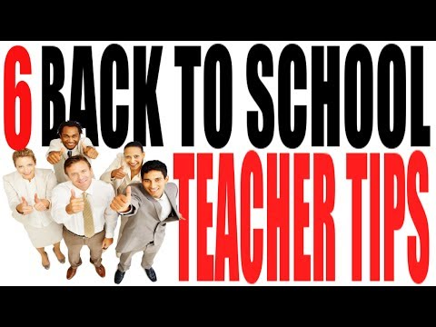 6 Back to School Teacher Tips: Connecting With Your Students