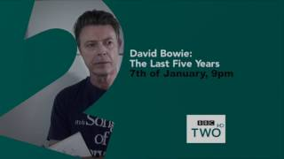 David Bowie – The Last Five Years – Nacho's Trailer - 2017