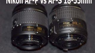 Let's Try It!   New Nikon AF-P 18-55mm vs AF-S 18-55mm