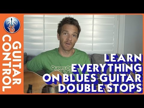 Learn Everything on Blues Guitar Double Stops