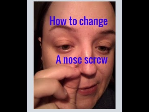 How to change a nose screw-nose piercing