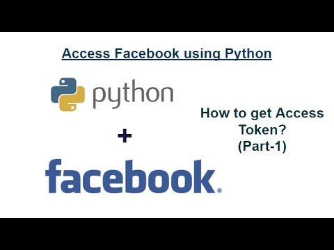 How to access Facebook using Python : How to get Access Token?