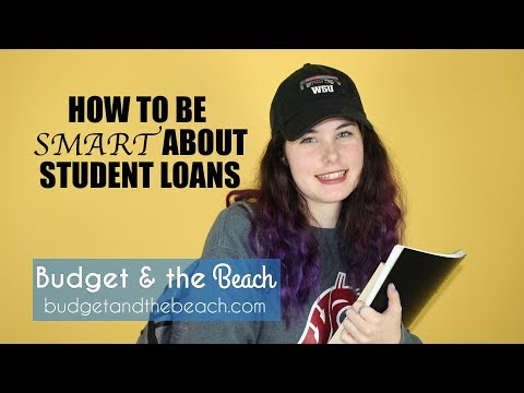 How to be Smart About Student Loans