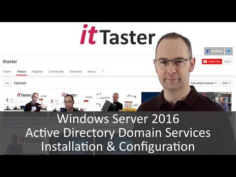 Windows Server 2016 - Active Directory Domain Services Installation & Configuration