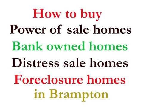Power of sale homes in Brampton|Mississauga|Toronto|Ontario