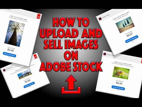 How to Upload and Sell Images on Adobe Stock