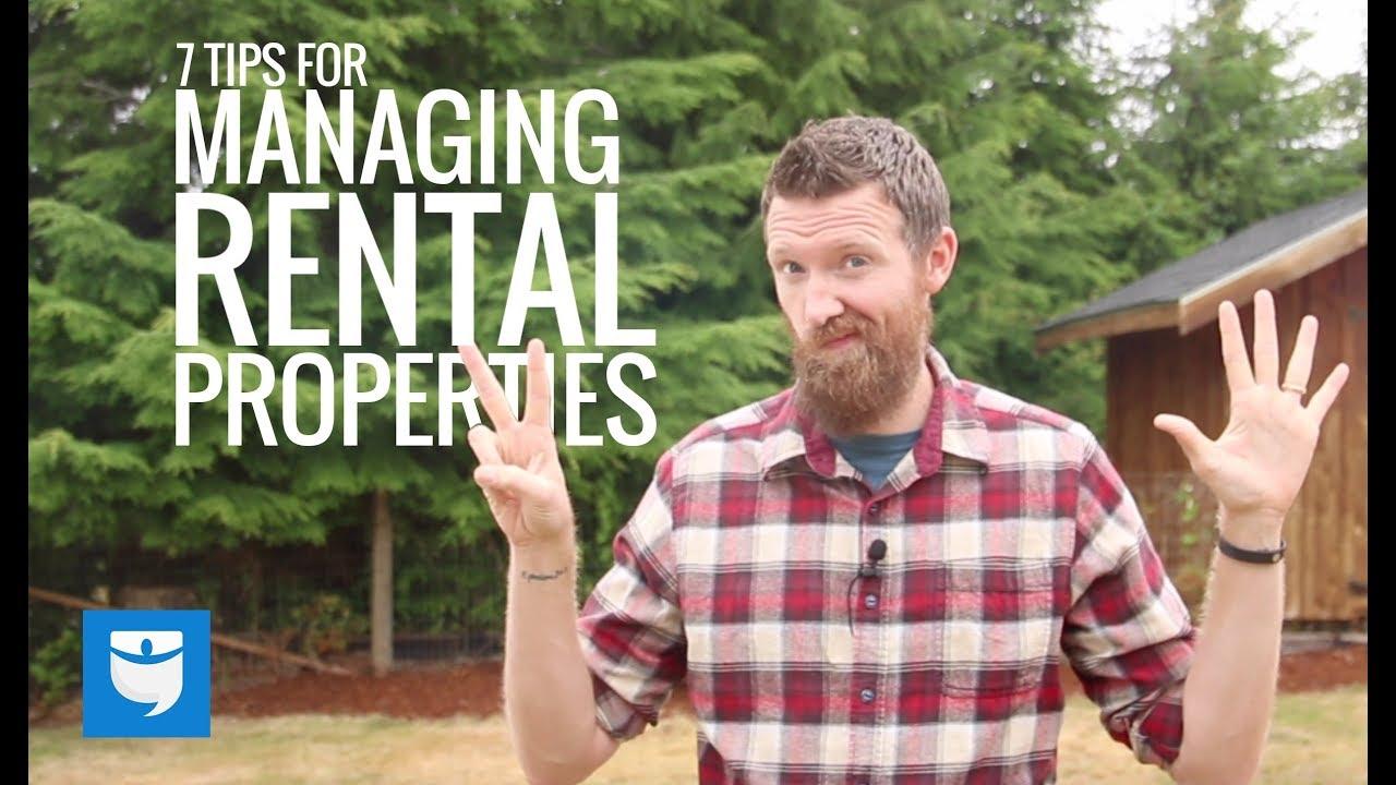 7 Tips For Managing Rental Properties