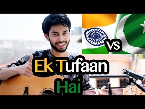 Teasing Song India Vs Pak Match   Ek Tufaan Hai   Healthy Trolling