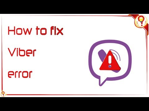 How to fix Viber error | HOW to _ _ ?