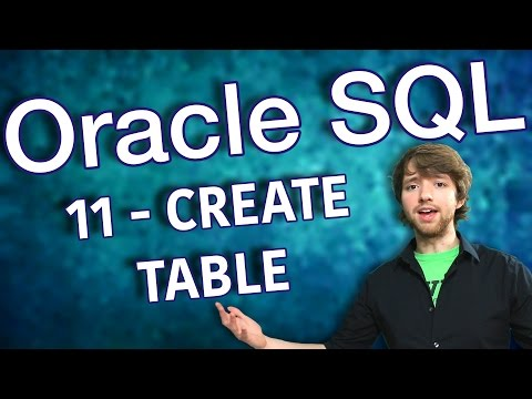 Oracle SQL Tutorial 11 - CREATE TABLE