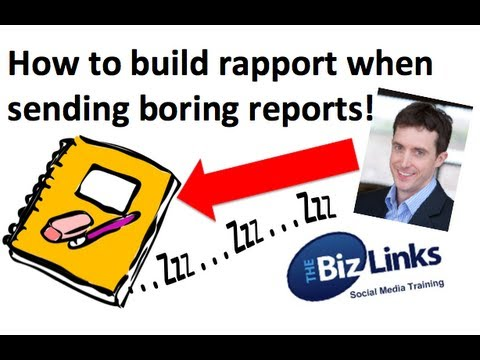 How to build rapport when sending boring reports
