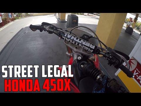 THE DIRTBIKE IS STREET LEGAL! (Honda 450x)