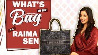 What's In My Bag With Raima Sen | Bag Secrets Revealed