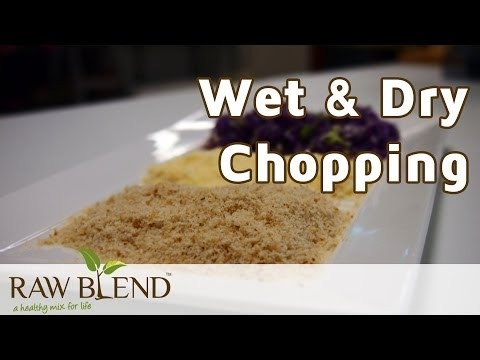 How to do Wet & Dry Chopping in a Vitamix 5200 Blender by Raw Blend
