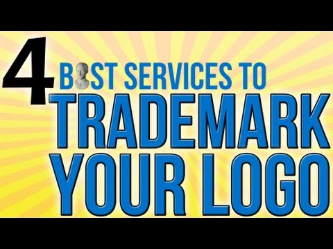 4 Best Services To Trademark Your Logo