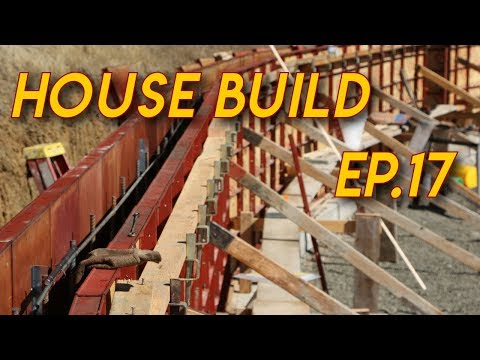 Forming Concrete Walls: Ep.17