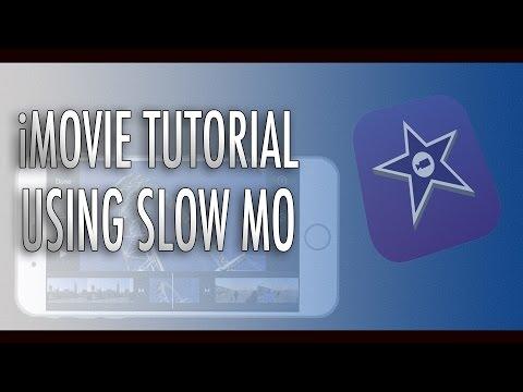 iMovie Tutorial - Using Slo Mo