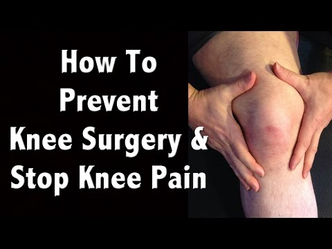 How to Prevent Knee Surgery and Natural Pain Management of Chronic Knee Pain