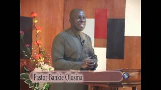 The High Calling 2.  Faith and spiritual progress with pastor Bankie Olusina