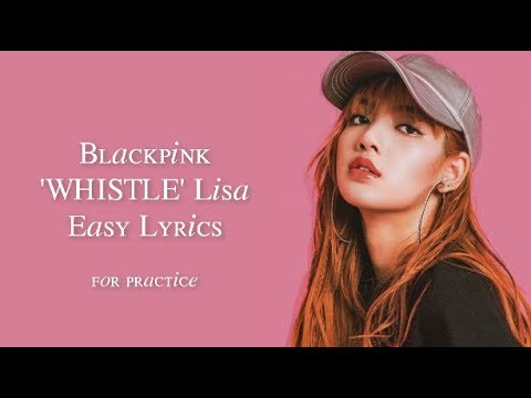 BLACKPINK - 'WHISTLE' JAP VER. LISA [ENGLISH RAP CUT EASY LYRICS PRACTICE]
