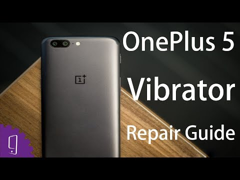 OnePlus 5  Vibrator Repair Guide