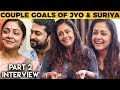 Download No Fights Ever with Suriya in 12 years - Jyotika's Untold Stories on Couple Goals & Love | MY MP3,3GP,MP4