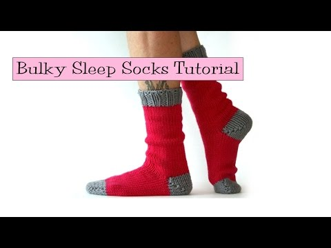 Bulky Sleep Socks Tutorial