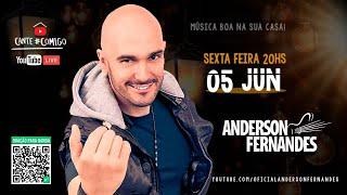 Live Anderson Fernandes #emcasa2